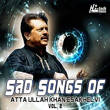 Sad Songs of Atta Ullah Khan Esakhelvi, Vol. 2
