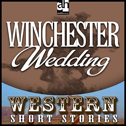 Winchester Wedding  audiobook cover art
