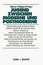 Jugend zwischen Moderne und Postmoderne (Studien zur Jugendforschung) (German Edition)
