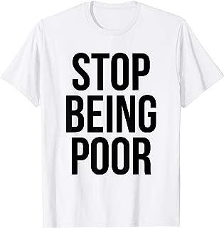 stop being poor shirt girl