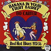 Banana in Your Fruit Basket-Red Hot Blues 1931-193 [Analog]