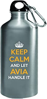 Keep Calm And Let Avia Handle It Cool Gift - Water Bottle