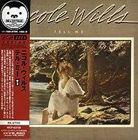 Tell Me (+Bonus) (Jpn) by Nicole Wills (2007-02-19)