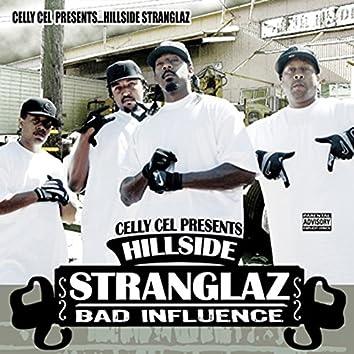 The Hillside Stranglaz: Bad Influence