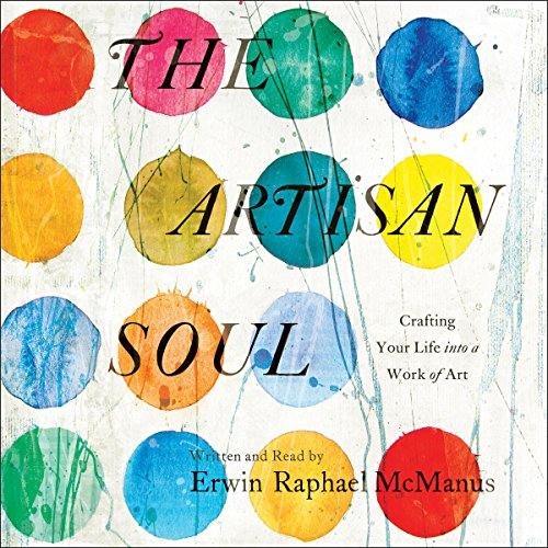The Artisan Soul audiobook cover art