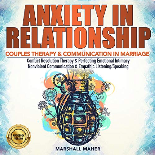 Anxiety in Relationship Audiobook By Marshall Maher cover art