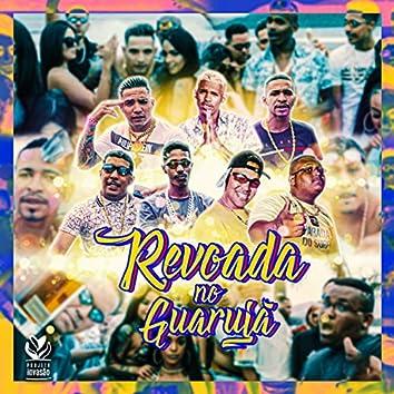 Revoada no Guarujá (feat. Matheus Perverso, Romano VL, VT da Goma, Lucinho Louko, Marck SA & Big B)
