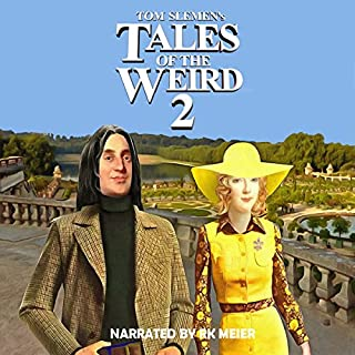 Tales of the Weird 2                   By:                                                                                                                                 Tom Slemen                               Narrated by:                                                                                                                                 RK Meier                      Length: 11 hrs and 56 mins     7 ratings     Overall 3.4
