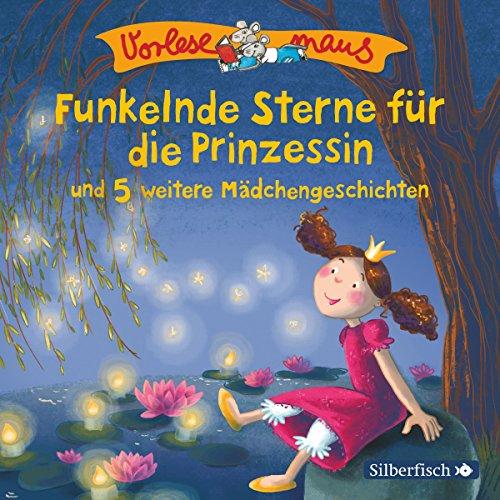 Funkelnde Sterne für die Prinzessin und 5 weitere Mädchengeschichten Titelbild