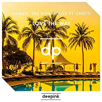 Love The Way (feat. Santti)