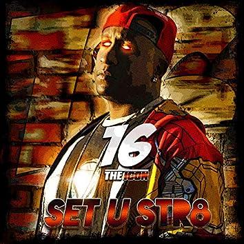 Set U Str8 (feat. Thunda Da Great)
