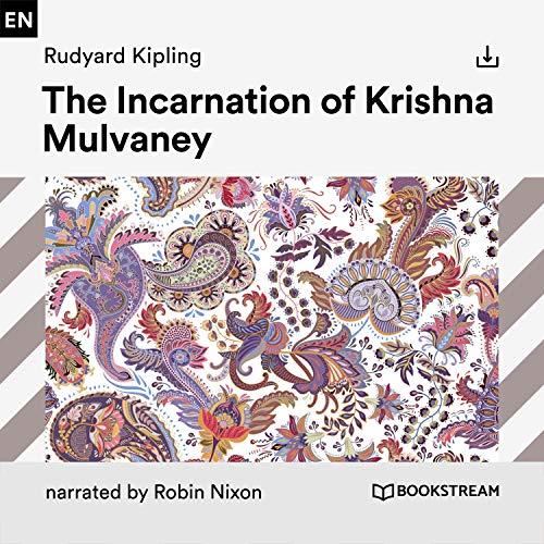 The Incarnation of Krishna Mulvaney cover art