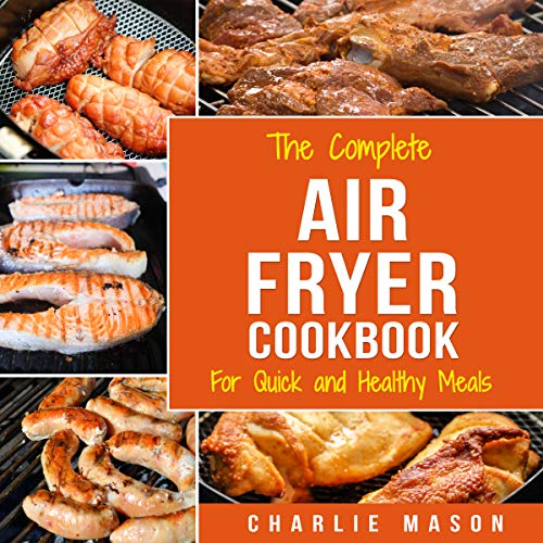 Air Fryer Cookbook: For Quick and Healthy Meals audiobook cover art