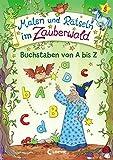 Malen und Rätseln im Zauberwald - Buchstaben von A bis Z