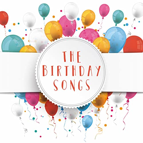 The Birthday Songs by Happy Birthday To You and Cumpleaños ...