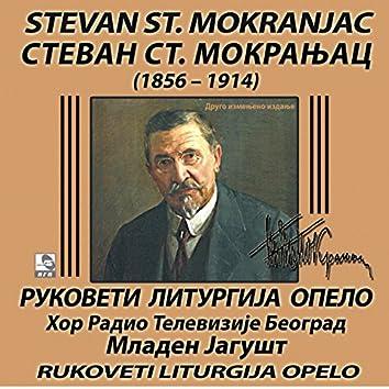 Stevan St. Mokranjac: Rukoveti - Liturgija - Opelo
