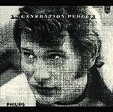 Songtexte von Johnny Hallyday - La Génération perdue