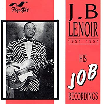 His Job Recordings, 1951 - 1954