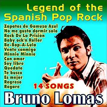 Bruno Lomas . Legend of the Spanish Pop Rock