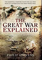 The Great War Explained: A Simple Story and Guide