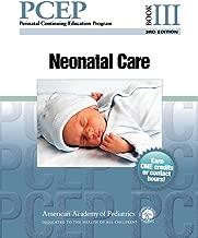 PCEP Book III: Neonatal Care (Perinatal Continuing Education Program)