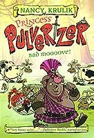 Bad Moooove! (Princess Pulverzer)