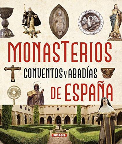 Monasterios, conventos y abadías de España (Atlas Ilustrado)
