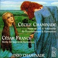 Chaminade Messe/Franck: Voka
