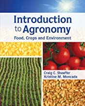 Introduction to Agronomy: Food, Crops, and Environment: Food, Crops and Environment