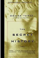 The Secret History (Vintage Contemporaries) Kindle Edition