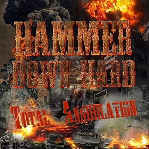 Hammer Down Hard