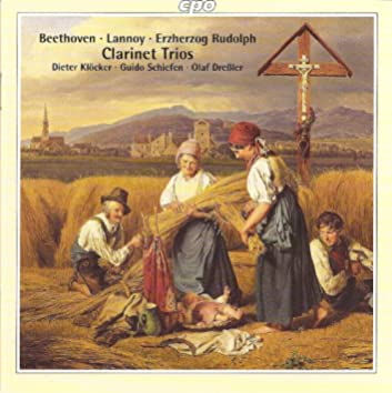 Beethoven, L. Van: Clarinet Trio, Op. 11 / Lannoy, H.E.J. Von: Clarinet Trio, Op. 15 / Osterreich, R. Von: Clarinet Trio in E-Flat Major