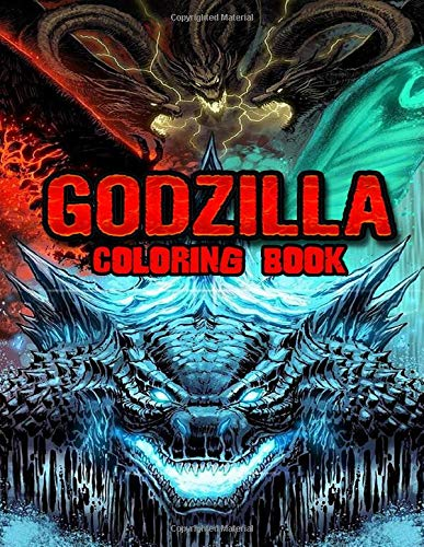 Godzilla Coloring Book: Perfect Gift for Kids And Adults That Love Godzilla Movie And Comic With Over 50 Coloring Pages In High-Quality Images In Black And White. Great for Encouraging Creativity