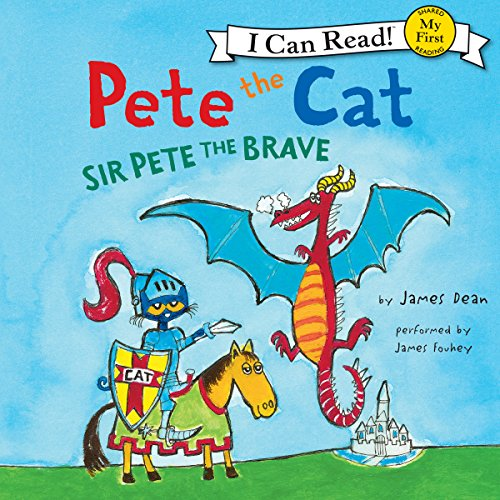 Pete the Cat: Sir Pete the Brave audiobook cover art
