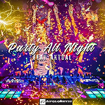 Party All Night (feat. Aktual)