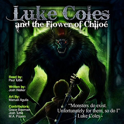 Luke Coles and the Flower of Chiloe audiobook cover art