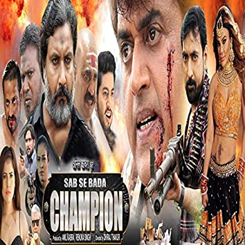 Sab Se Bada Champion (Orignal Motion Picture Soundtrack)