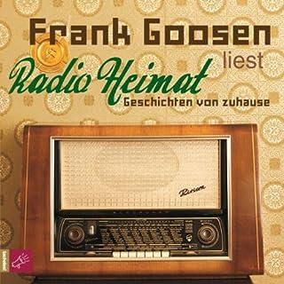 Radio Heimat                   Autor:                                                                                                                                 Frank Goosen                               Sprecher:                                                                                                                                 Frank Goosen                      Spieldauer: 2 Std. und 31 Min.     149 Bewertungen     Gesamt 4,4