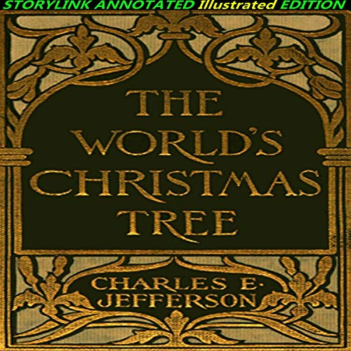 The World's Christmas Tree: StoryLink Annoted Illustrated Edition  By  cover art
