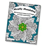 Mostly Mandalas Adult Coloring Book - 30 Loose Leaf Pages to Color and Frame