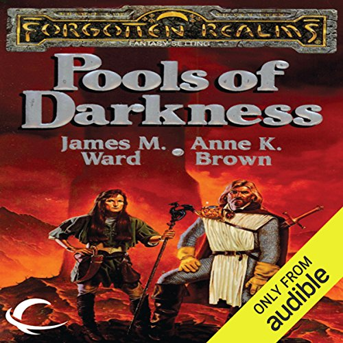 Pools of Darkness     Forgotten Realms: The Pools, Book 2              By:                                                                                                                                 Anne K. Brown,                                                                                        James M. Ward                               Narrated by:                                                                                                                                 Teresa DeBerry                      Length: 10 hrs and 51 mins     74 ratings     Overall 4.2