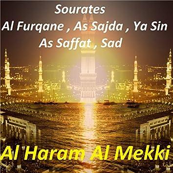 Sourates Al Furqane, As Sajda, Ya Sin, As Saffat, Sad (Quran)
