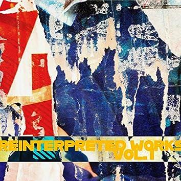 REINTERPRETED WORKS VOL.1