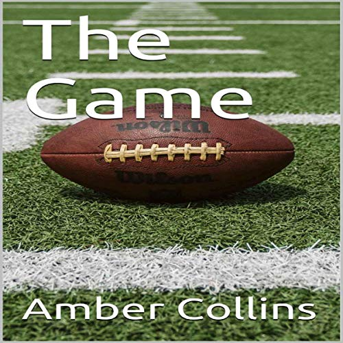 The Game Audiobook By Amber Collins cover art