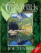 Southwest Virginia Crossroads: Second Edition: An Almanac of Place Names and Places to See
