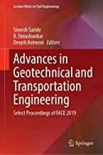 Advances in Geotechnical and Transportation Engineering: Select Proceedings of FACE 2019 (Lecture Notes in Civil Engineering (71))
