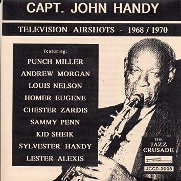 Capt. John Handy's Television Airshots 1968-1970