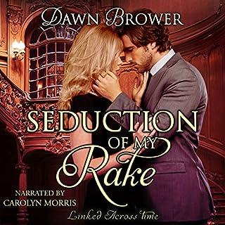 Seduction of My Rake audiobook cover art