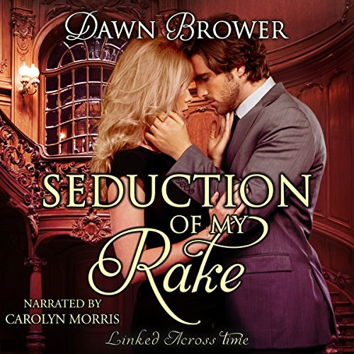 Seduction of My Rake audiobook cover art