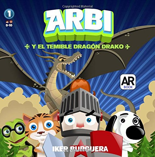 ARBI y el temible dragon Drako (Spanish Edition)